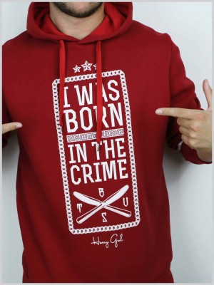 Born in the Crime Hoodie